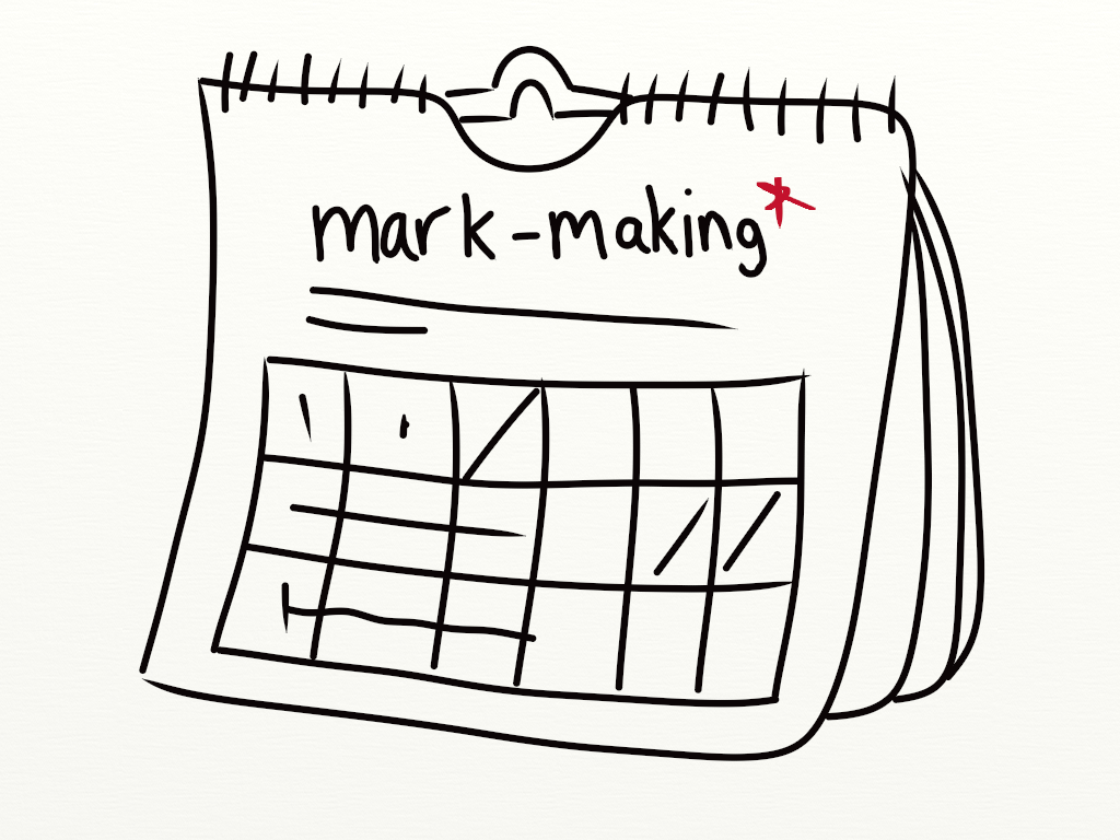 mark-making* editorial calendar