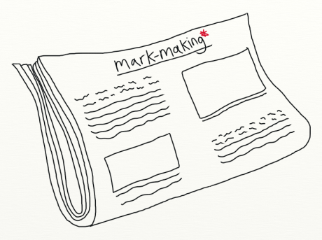 the mark-making* newspaper - brand publishing